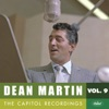 The Capitol Recordings, Vol. 9 (1958-1959), Dean Martin