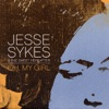 Jesse Sykes & The Sweet Hereafter - You Are Not Gotten Here