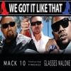 We Got It Like That feat Fingazz Glasses Malone Single