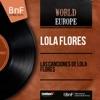 Las Canciones de Lola Flores (Mono Version), Lola Flores