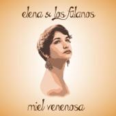 Elena & Los Fulanos - Miel Venenosa