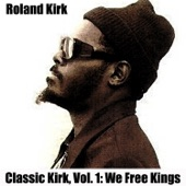 Roland Kirk - Three for the Festival