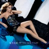 Better Than Today - EP, Kylie Minogue