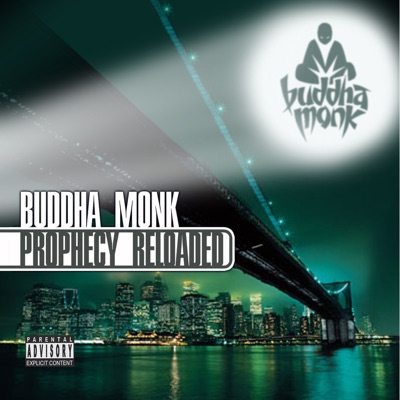 Prophecy Reloaded - Buddha Monk
