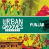 The Urban Grooves Project - Punjab