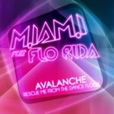 Avalanche (feat. Flo Rida) - EP