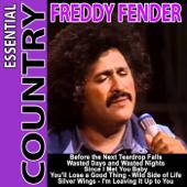 Essential Country - Freddy Fender