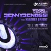 Tell Me Twice (Ultra Music Festival Anthem) [feat. Heather Bright] [Remixes] - EP