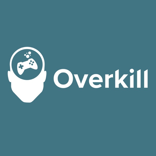 Overkill Podcast
