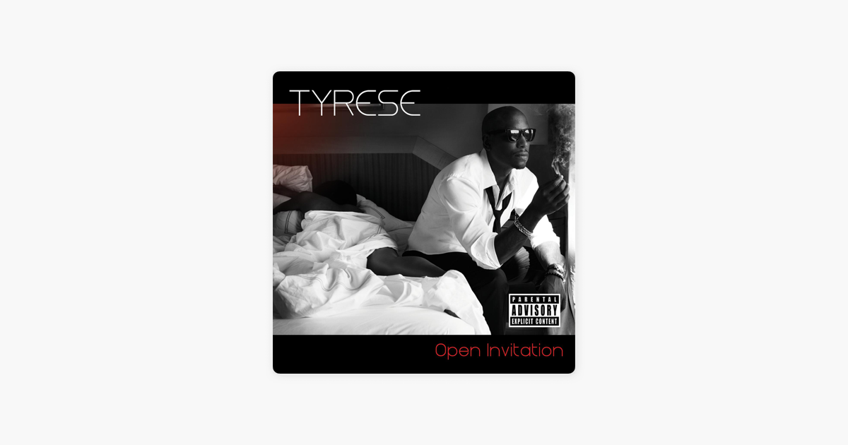 Open Invitation By Tyrese On Apple Music