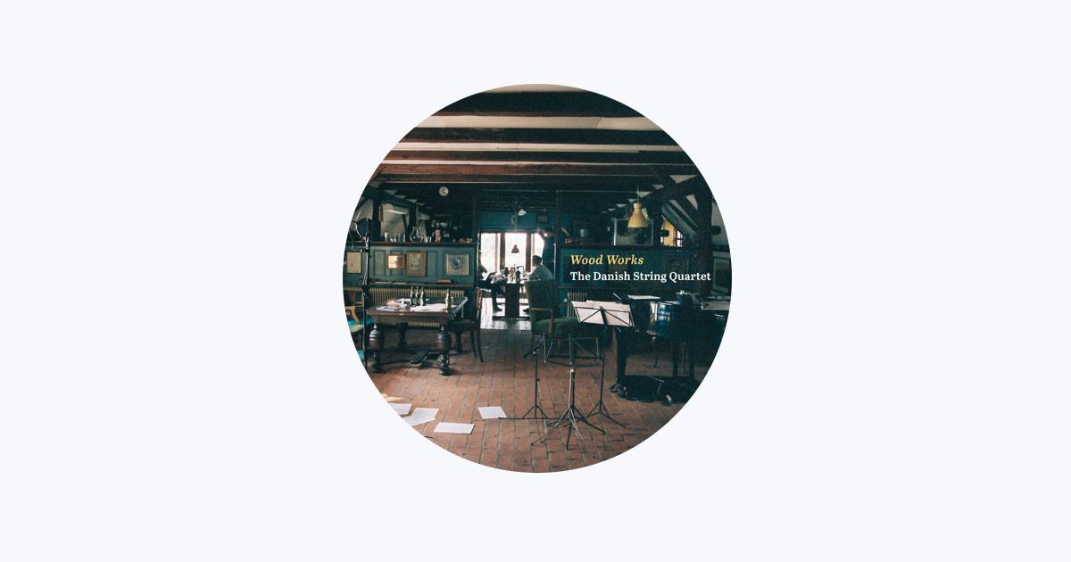 Danish String Quartet on Apple Music