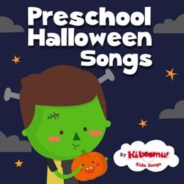 halloween preschool songs preschool songs by the kiboomers on apple 310
