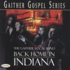 Back Home In Indiana, Gaither Vocal Band