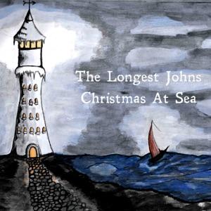 The Longest Johns - Christmas At Sea