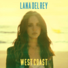 Lana Del Rey - West Coast artwork