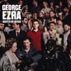 Start:10:40 - George Ezra - Blame It On Me