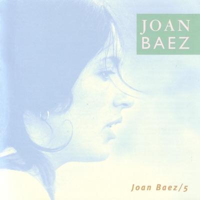 Joan Baez 5 (Bonus Track Version) - Joan Baez