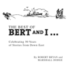 The Best of Bert and I... - Marshall Dodge & Robert Bryan