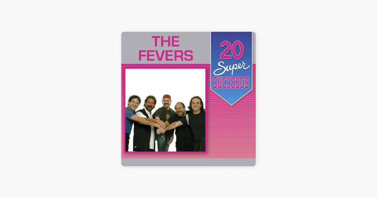 THE FEVERS BANDA MUSICAS DA BAIXAR