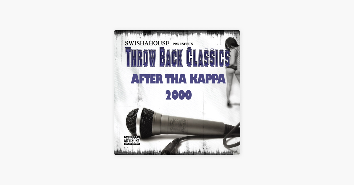‎After Tha Kappa 2000 by Swishahouse & Michael Watts
