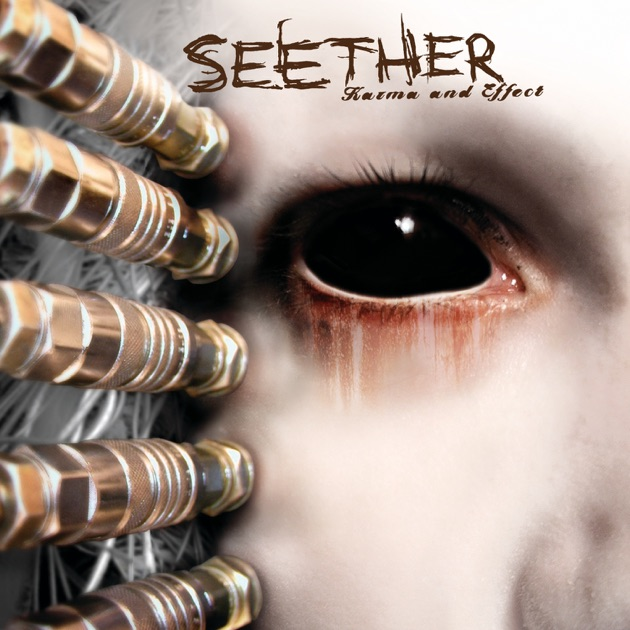 karma and effect by seether on apple music