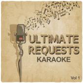 Ultimate Requests Karaoke, Vol. 1