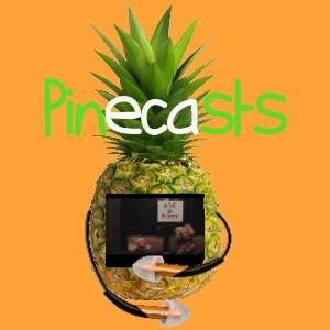 Pinecasts