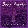 Above and Beyond - EP, Deep Purple