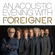 Foreigner - An Acoustic Evening With Foreigner (Live At Swr1)