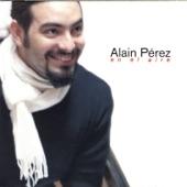 Alain Pérez - Sabor de Mi Rumba