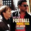 Football Is My Life (Minha Vida 2014) - Single, Leo Aberer & Shaggy
