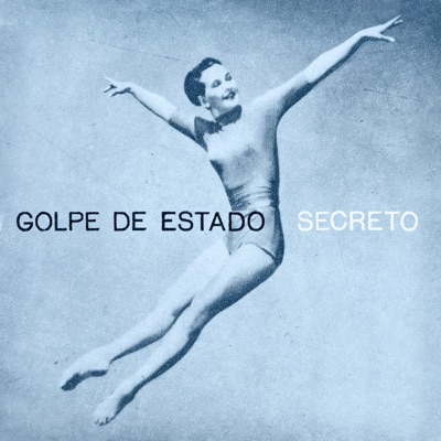 Secreto - EP - Golpe de Estado