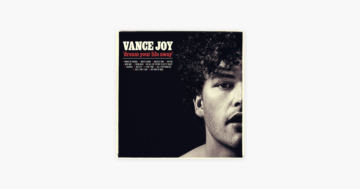 ‎Dream Your Life Away by Vance Joy