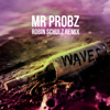 Mr. Probz - Waves (Robin Schulz Radio Edit) grafismos