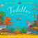 Julia Donaldson - Tiddler (Unabridged)