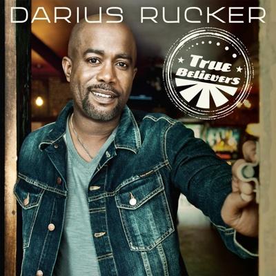 True Believers (Deluxe Version) - Darius Rucker album