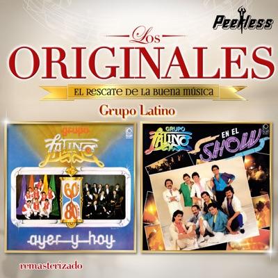 Los Originales - Grupo Latino - Grupo Latino