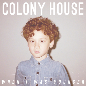 Colony House - Silhouettes