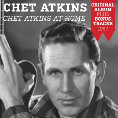 Chet Atkins At Home (Original Album Plus Bonus Tracks 1957) - Chet Atkins