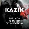 Kazik Staszewski - Ballada o Janku Wisniewskim artwork