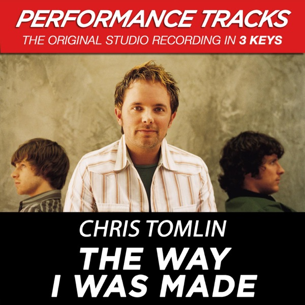 The Way I Was Made (Performance Tracks) - EP