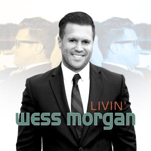 Wess Morgan - Livin'
