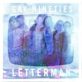 Gay Nineties - Letterman