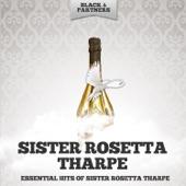 Sister Rosetta Tharpe - This Train