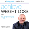 Terry Elston - Achieve Weight Loss With Hypnosis artwork