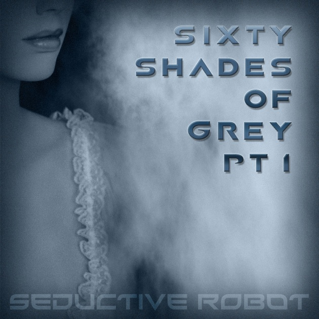 Sixty Shades of Movies (A Hot, Sexy Tale of Erotica) - EP by