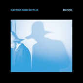 Clap Your Hands Say Yeah - As Always