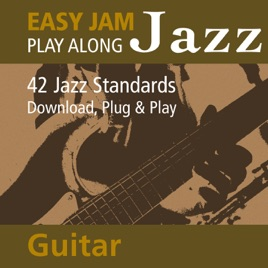 ‎Easy Jam Jazz - Play Along Guitar (42 Jazz Standards) de Easy Jam