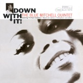 Blue Mitchell - One Shirt (Rudy Van Gelder 24-Bit Remastering) (2005 Digital Remaster)