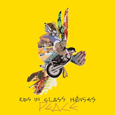 Peace (Deluxe Version) - Kids In Glass Houses